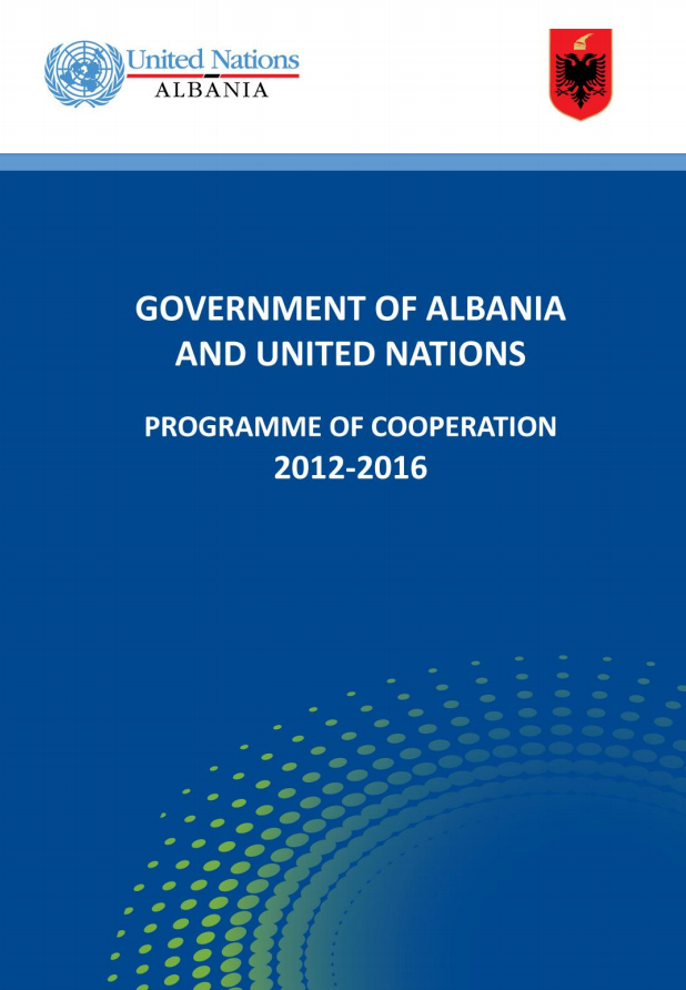 Government of Albania And United Nations Programme of Cooperation 2012-2016