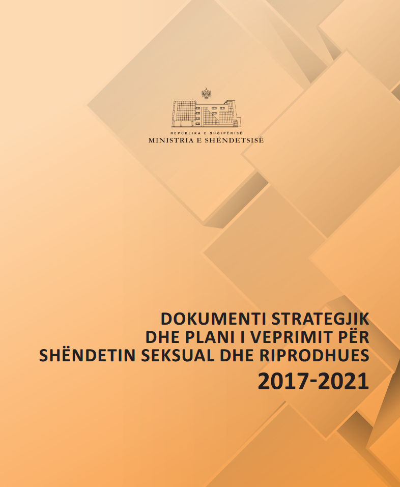 Strategic Document and Action Plan for Sexual and Reproductive Health 2017-2021