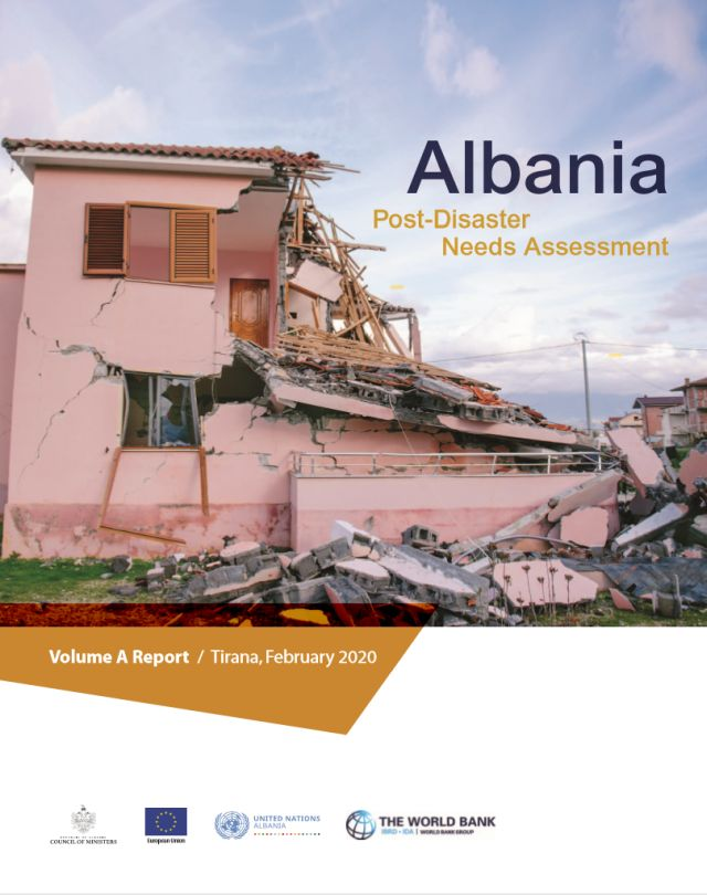 Albania Post-Disaster Needs Assessment (PDNA) Volume A Report, February 2020