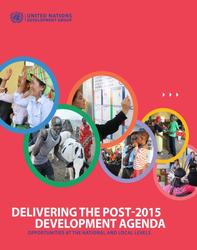 Delivering the Post-2015 Development Agenda