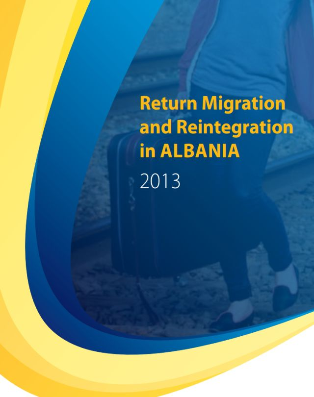 Return Migration and Reintegration in Albania 2013